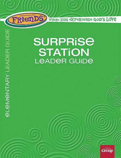 Picture of FaithWeaver Friends Elementary Surprise Station Leader Guide Winter 2015