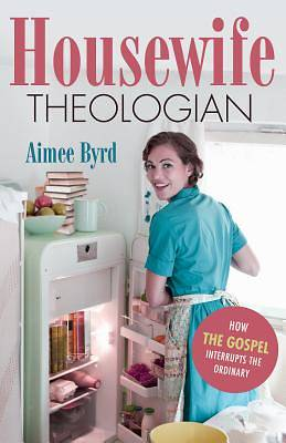 Picture of Housewife Theologian