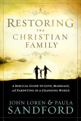 Picture of Restoring the Christian Family