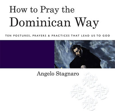 How to Pray the Dominican Way