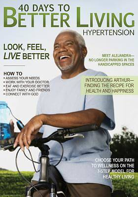 40 Days to Better Living - Hypertension