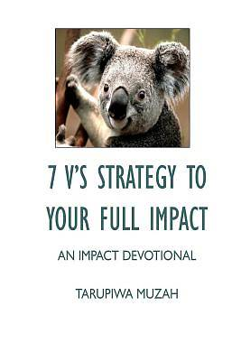 Picture of 7 V's Strategy to Your Full Impact