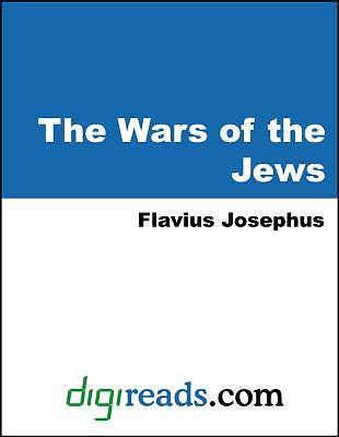 The Wars of the Jews [Adobe Ebook]
