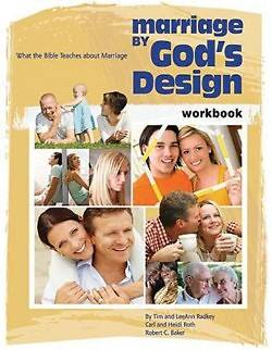 Marriage by Gods Design Workbook