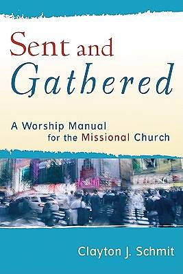 Sent and Gathered [ePub Ebook]