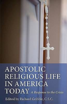 Apostolic Religious Life in America Today