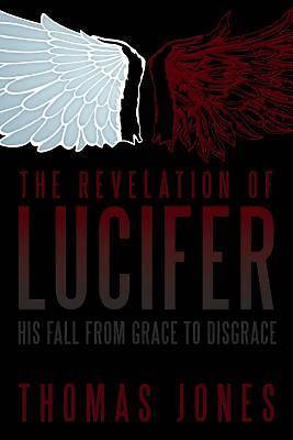 The Revelation of Lucifer