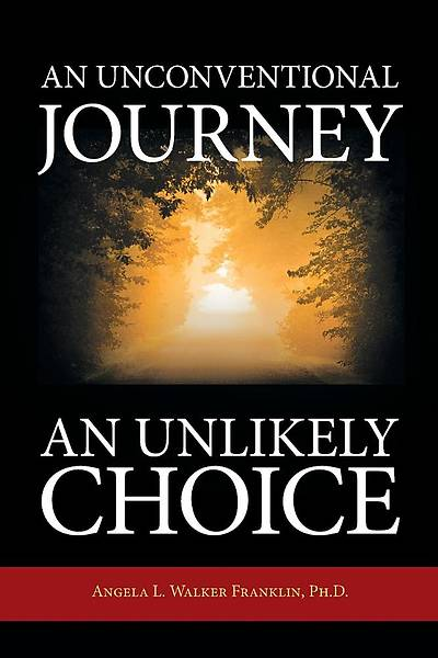An Unconventional Journey..... an Unlikely Choice
