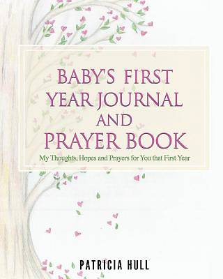 Picture of Baby's First Year Journal and Prayer Book