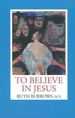 Picture of To Believe in Jesus