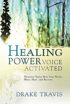 Healing Power, Voice Activated