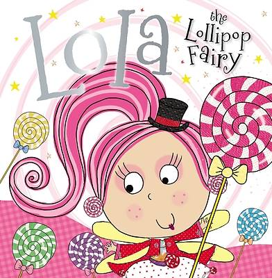 Picture of Lola the Lollipop Fairy