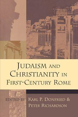 Picture of Judaism and Christianity in First-Century Rome