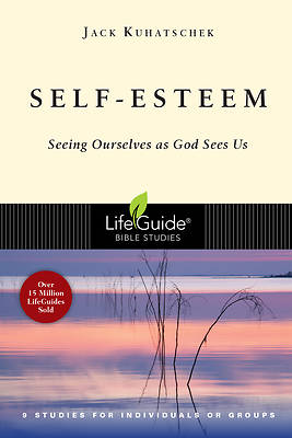 LifeGuide Bible Study - Self-Esteem
