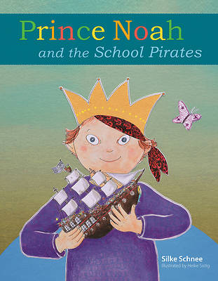 Picture of Prince Noah and the School Pirates