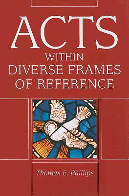 Acts in Diverse Frames of Reference