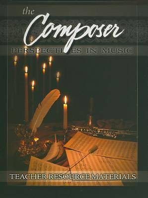 The Composer Teacher Resource Materials