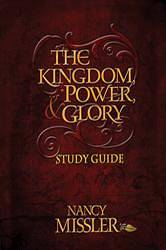 The Kingdom, Power, & Glory Study Guide