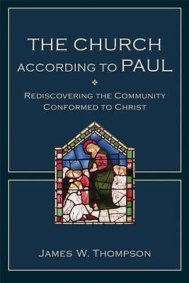 The Church According to Paul [ePub Ebook]