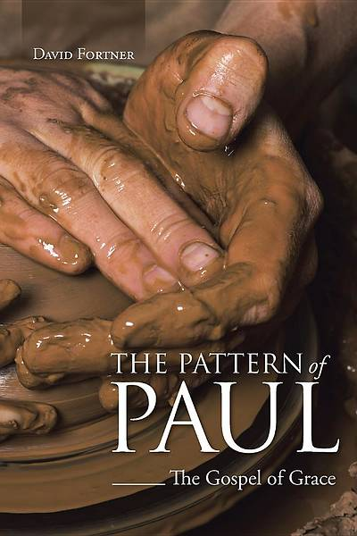 The Pattern of Paul