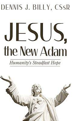 Jesus, the New Adam