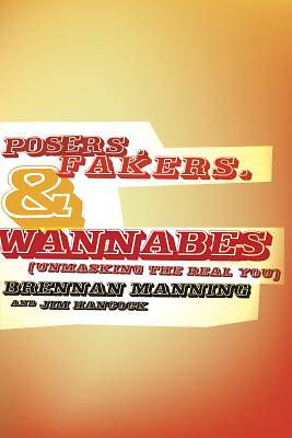 Posers, Fakers, & Wannabes