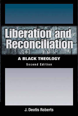 Liberation and Reconciliation Revised Edition