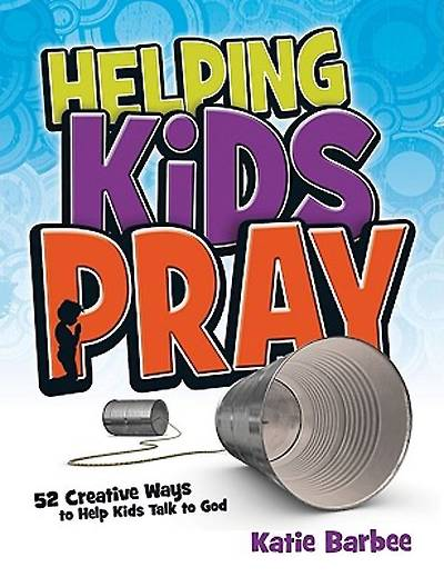 Helping Kids Pray