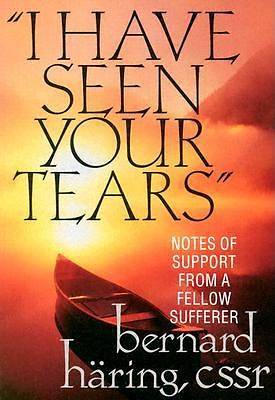 I Have Seen Your Tears
