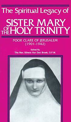 Spiritual Legacy of Sr. Mary of the Holy Trinity