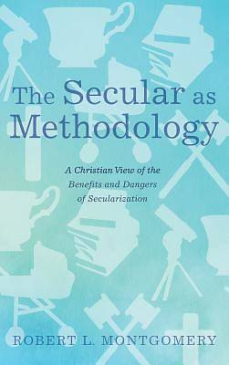 Picture of The Secular as Methodology