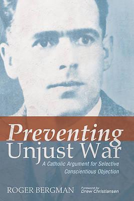 Picture of Preventing Unjust War