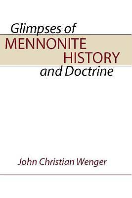 Glimpses of Mennonite History