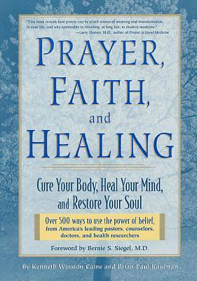Picture of Prayer, Faith, and Healing