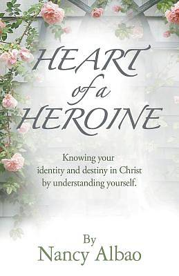 Picture of Heart of a Heroine