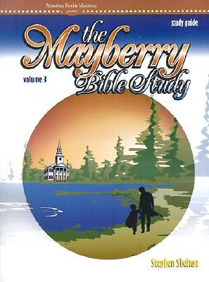 Mayberry Bible Study Guide Volume 3
