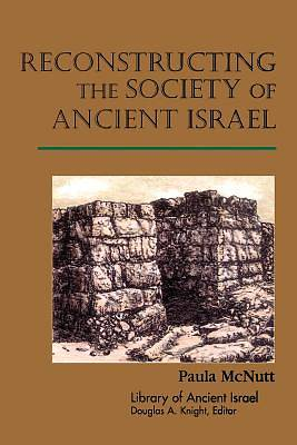 Picture of Reconstructing Society Ancient Israel