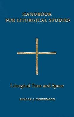 Liturgical Time and Space