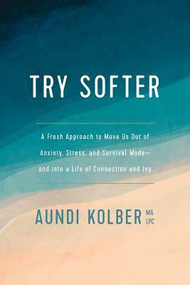 Picture of Try Softer