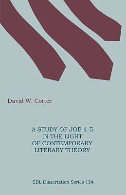 Picture of A Study of Job 4-5 in the Light of Contemporary Literary Theory