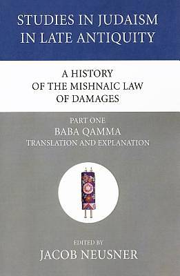 Picture of A History of the Mishnaic Law of Damages, Part One