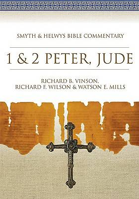 Smyth & Helwys Bible Commentary - 1 & 2 Peter, Jude