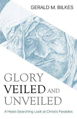 Picture of Glory Veiled & Unveiled