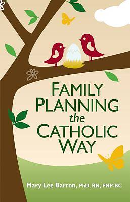 Picture of Family Planning the Catholic Way