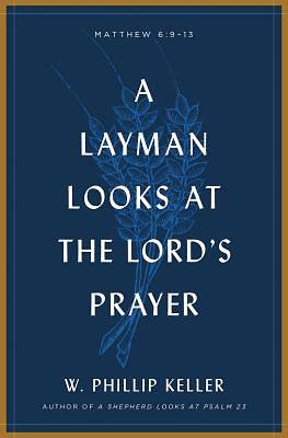 A Layman Looks Lords Prayer