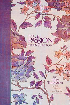 Picture of The Passion Translation New Testament (2nd Edition) Peony
