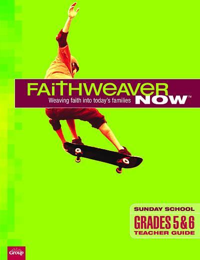 Picture of FaithWeaver Now Grades 5-6 Teacher Guide Winter 2020-2011