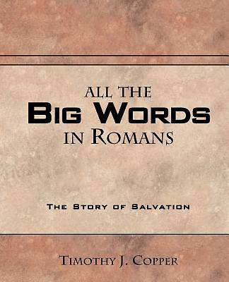Picture of All the Big Words in Romans