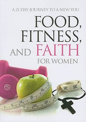 Picture of Food, Fitness and Faith for Women