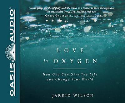 Picture of Love Is Oxygen